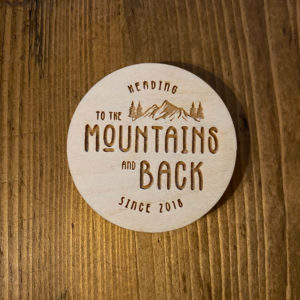 To The Mountains and Back Logo Wooden Sticker