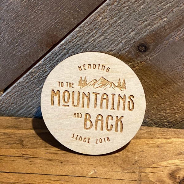 To the Mountains and Back Logo Wooden Magnet